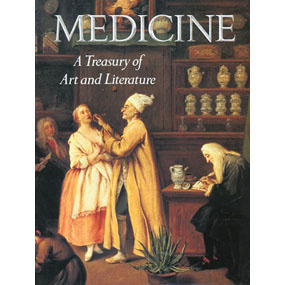 Medicine- A Treasury of Art and Literature