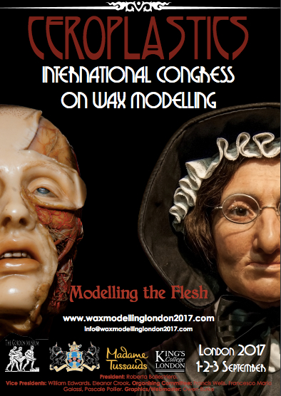 CEROPLASTICS / International Congress on Wax Modelling / 1-3 Sept 2017 / London